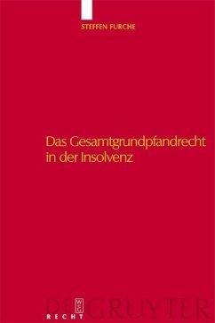 Das Gesamtgrundpfandrecht in der Insolvenz (eBook, PDF) - Furche, Steffen