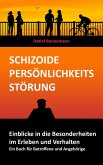 Schizoide Persönlichkeitsstörung - Einblicke in die Besonderheiten im Erleben und Verhalten (eBook, ePUB)
