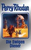 Die Ewigen Diener / Perry Rhodan - Silberband Bd.133 (eBook, ePUB)