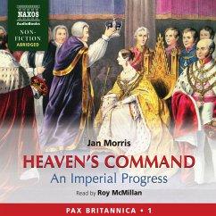 Heaven's Command - An Imperial Progress (Pax Britannica, Book 1) (Abridged) (MP3-Download) - Morris, Jan