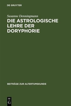 Die astrologische Lehre der Doryphorie (eBook, PDF) - Denningmann, Susanne