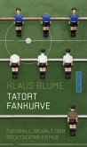Tatort Fankurve (eBook, ePUB)