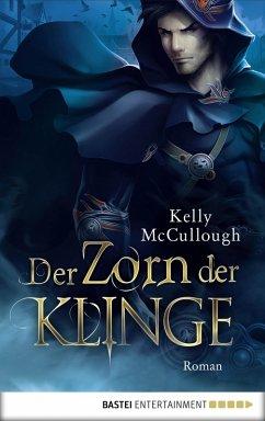 Der Zorn der Klinge / Klingen Saga Bd.4 (eBook, ePUB)