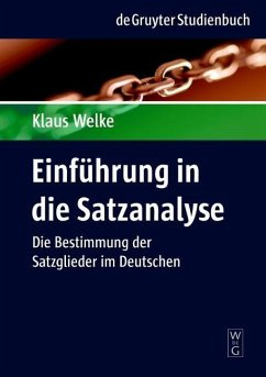 Einführung in die Satzanalyse (eBook, PDF) - Welke, Klaus