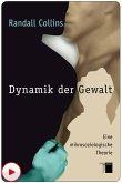 Dynamik der Gewalt (eBook, ePUB)