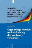Gegenseitige Verträge nach Aufhebung des Insolvenzverfahrens (eBook, PDF)
