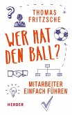 Wer hat den Ball? (eBook, ePUB)
