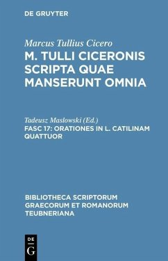 Cicero, Marcus Tullius: M. Tulli Ciceronis scripta quae manserunt omnia - Orationes in L. Catilinam quattuor (eBook, PDF) - Cicero, Marcus Tullius