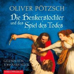 Die Henkerstochter und das Spiel des Todes / Henkerstochter Bd.6 (MP3-Download) - Pötzsch, Oliver