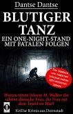 BLUTIGER TANZ - Ein One-Night-Stand mit fatalen Folgen (eBook, ePUB)