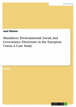 Mandatory Environmental, Social, and Governance Disclosure in the European Union. A Case Study (eBook, PDF)