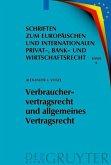 Verbrauchervertragsrecht und allgemeines Vertragsrecht (eBook, PDF)