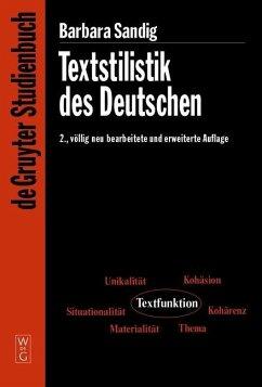 Textstilistik des Deutschen (eBook, PDF) - Sandig, Barbara