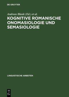 Kognitive romanische Onomasiologie und Semasiologie (eBook, PDF)