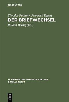 Der Briefwechsel (eBook, PDF) - Fontane, Theodor; Eggers, Friedrich
