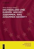 Deutschland und Europa: Wächst zusammen, was zusammen gehört? (eBook, PDF)