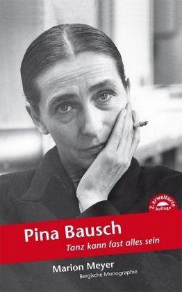Pina Bausch - Meyer, Marion