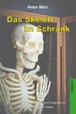 Das Skelett im Schrank