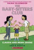 The Baby-Sitters Club 4: Claudia and Mean Janine