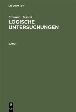Logische Untersuchungen 3 Bände (eBook, PDF) - Husserl, Edmund
