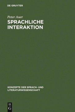 Sprachliche Interaktion (eBook, PDF) - Auer, Peter