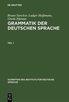Grammatik der deutschen Sprache (eBook, PDF) - Zifonun, Gisela; Hoffmann, Ludger; Strecker, Bruno