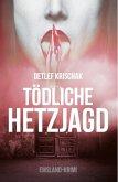 Tödliche Hetzjagd (eBook, ePUB)