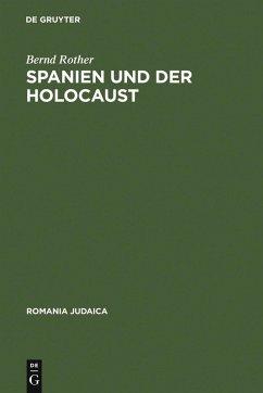 Spanien und der Holocaust (eBook, PDF) - Rother, Bernd