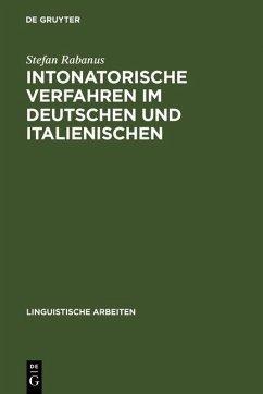 Intonatorische Verfahren im Deutschen und Italienischen (eBook, PDF) - Rabanus, Stefan