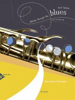 Playing Through The Blues - Tenor Saxophone