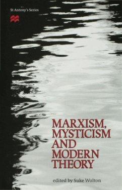 Marxism, Mysticism and Modern Theory - Wolton, Suke