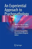 An Experiental Approach to Psychopathology