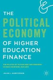 The Political Economy of Higher Education Finance