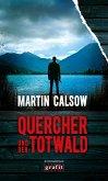 Quercher und der Totwald / Quercher Bd.3 (Mängelexemplar)