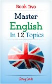 Master English in 12 Topics: Book 2. (eBook, ePUB)