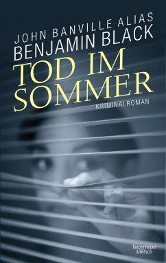 Tod im Sommer / Quirke Bd.4 (eBook, ePUB) - Black, Benjamin