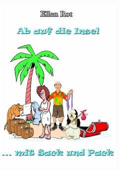 Ab auf die Insel mit Sack und Pack (eBook, ePUB)