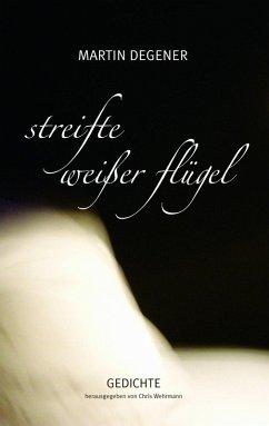 Streifte weißer Flügel (eBook, ePUB)