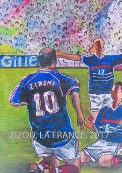 Zizou, la France, 2017