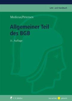 Allgemeiner Teil des BGB - Medicus, Dieter; Petersen, Jens