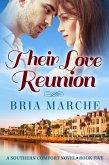 Their Love Reunion (Southern Comfort, #5) (eBook, ePUB)