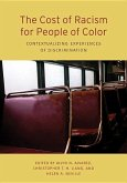 The Cost of Racism for People of Color: Contextualizing Experiences of Discrimination