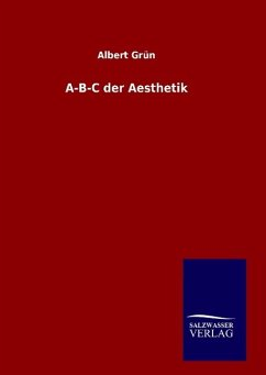 A-B-C der Aesthetik - Grün, Albert