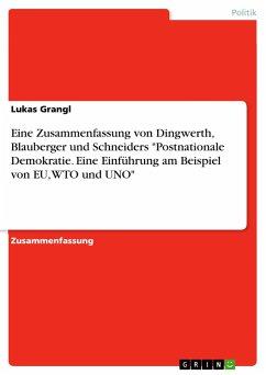 Eine Zusammenfassung von Dingwerth, Blauberger und Schneiders