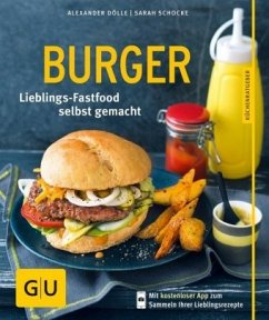 Burger (Mängelexemplar) - Dölle, Alexander; Schocke, Sarah