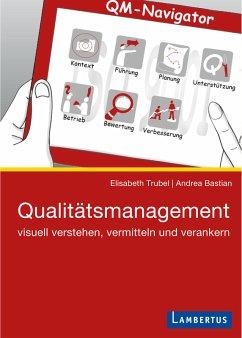 Qualitätsmanagement (eBook, PDF) - Trubel, Elisabeth; Bastian, Andrea