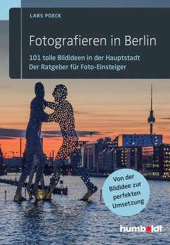 Fotografieren in Berlin (eBook, PDF) - Poeck, Lars