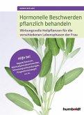 Hormonelle Beschwerden pflanzlich behandeln (eBook, PDF)