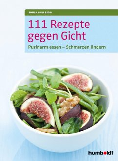 111 Rezepte gegen Gicht (eBook, PDF) - Carlsson, Sonja
