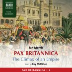 Pax Britannica - The Climax of an Empire (Pax Britannica, Book 2) (Abridged) (MP3-Download)